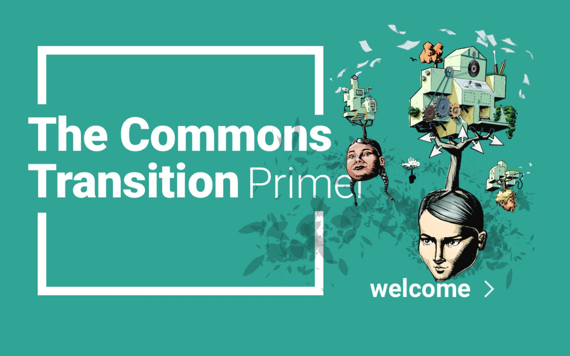 The Commons Transition Primer Demystifies and Delights